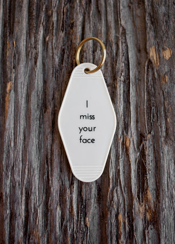 He said, She said - I Miss Your Face Motel Key Tag
