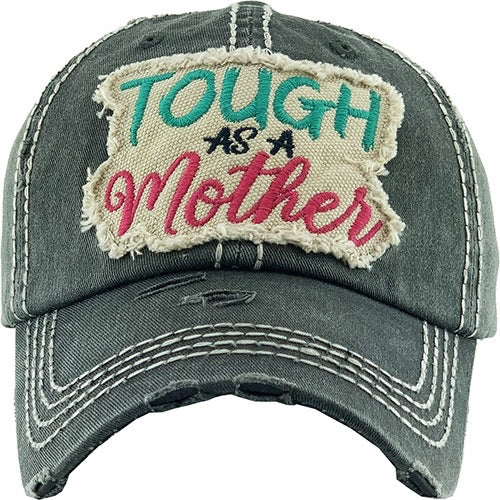 Tough as a Mother Hat