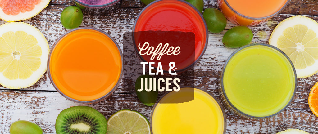Coffee, Tea & Juices