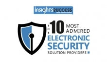 10 Most Admired Electronic Security Solution Providers