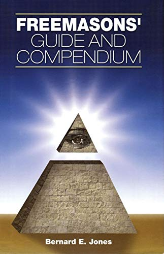 Freemason's Guide and Compendium, New and Revised Edition