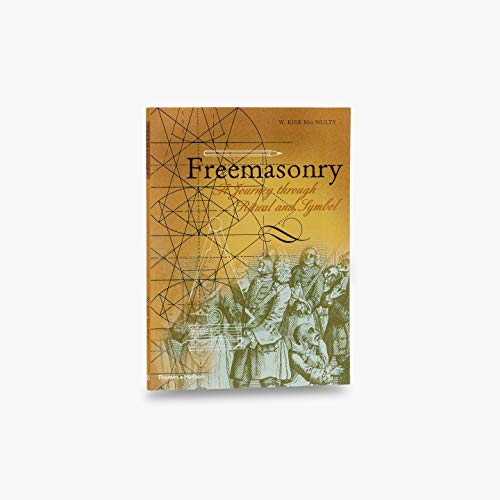 Freemasonry: A Journey Through Ritual and Symbol (Art & Imagination)