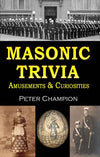 Masonic Trivia Amusements & Curiosities