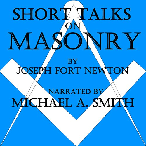 Short Talks on Masonry