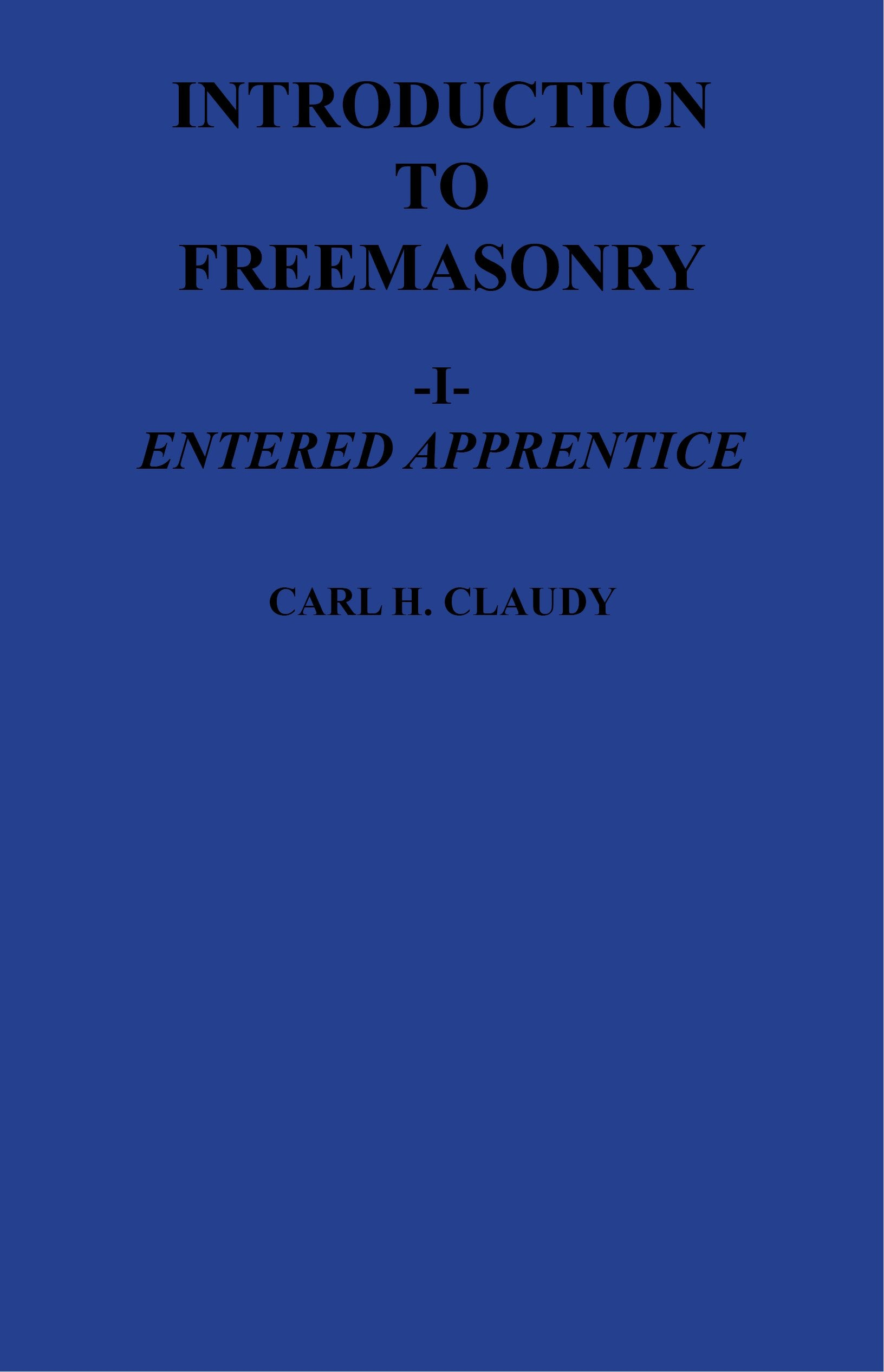 Introduction to Freemasonry - Entered Apprentice