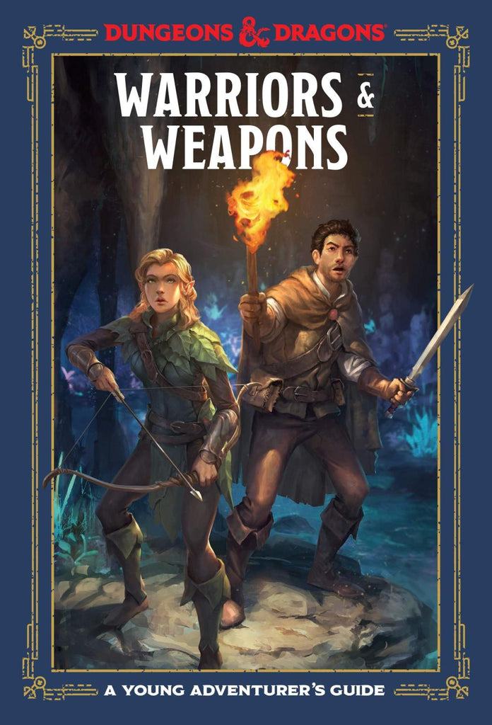 Dungeons & Dragons RPG: A Young Adventurer's Guide - Warriors and Weapons