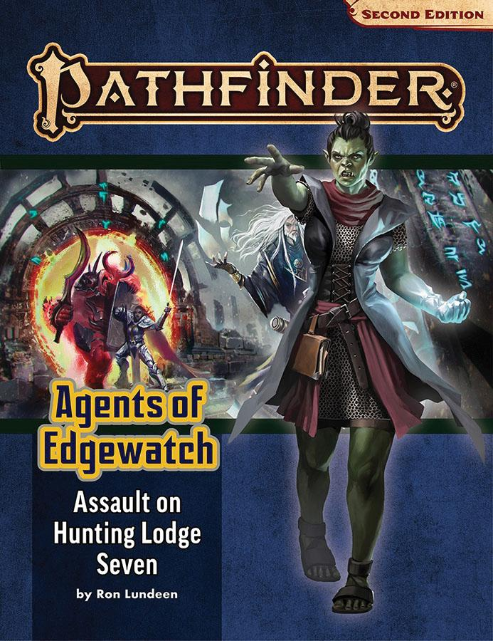Pathfinder RPG: Adventure Path - Agents of Edgewatch Part 4 - Assault on Hunting Lodge Seven