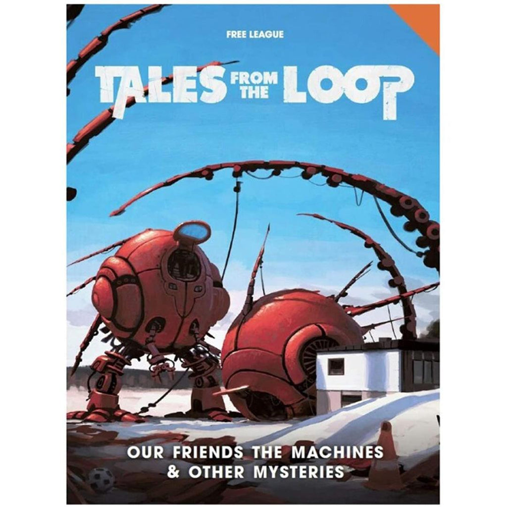Tales from The Loop: Our Friends Machines & Other Mysteries