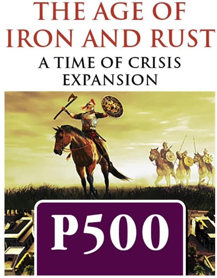 The Age of Iron and Rust Expansion Kit for Time of Crisis