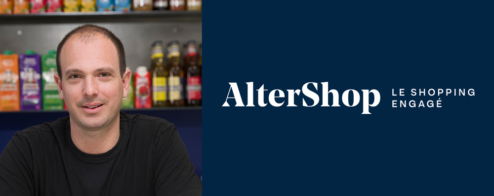 Lancement d'Altershop | Interview d'Alexis Vaillant