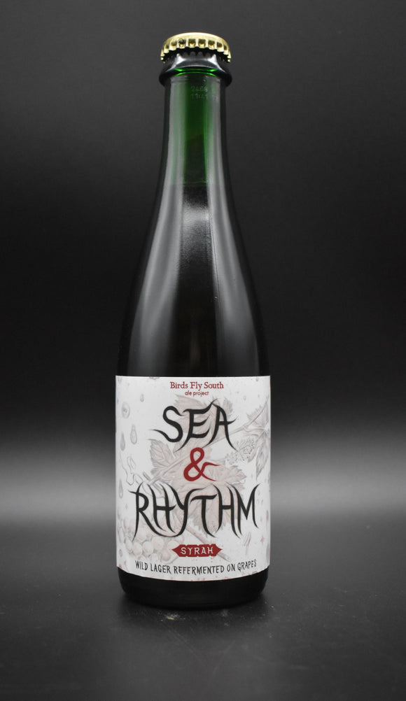 Birds Fly South - Sea & Rhythm: Syrah