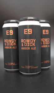 E9 - Rowdy and Dick Amber Ale