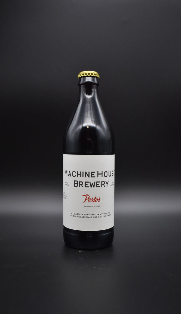 Machine House - Porter