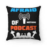 Afraid of Graveyard 2 - Spun Polyester Square Pillow