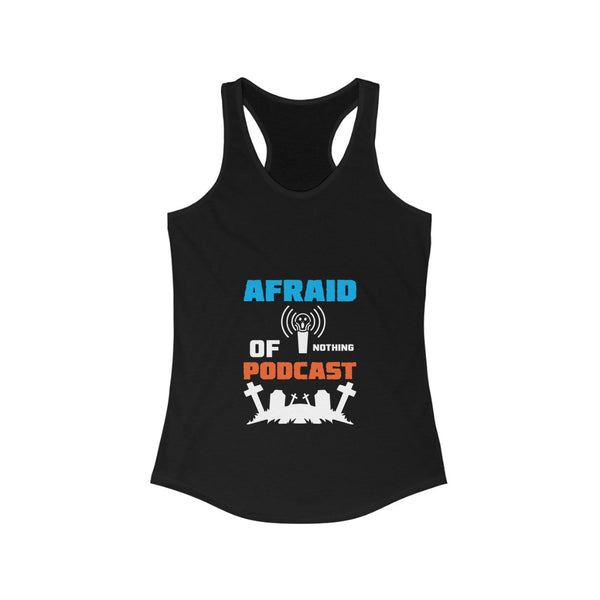 Afraid of Graveyard 2 - Women's Ideal Racerback Tank