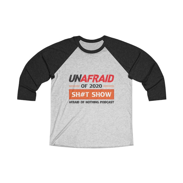 Unafraid of 2020 - Unisex Tri-Blend 3/4 Raglan Tee