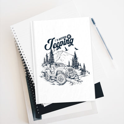 I'd Rather be Jeeping Jeep Notebook