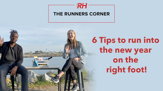6 Tips to Run into The New Year on The Right Foot!