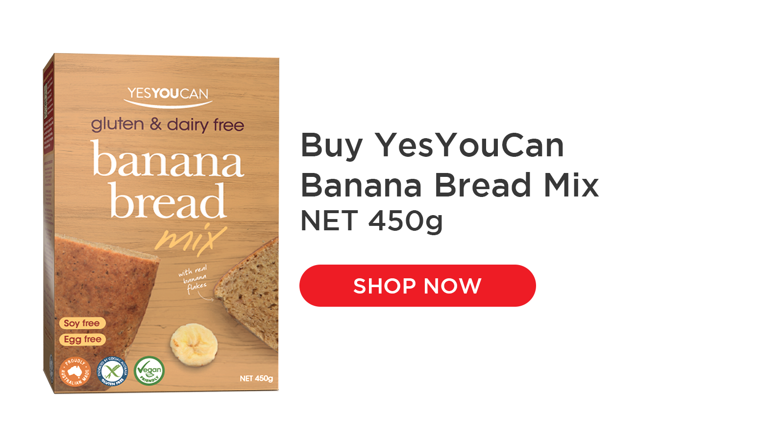YesYouCan Banana Bread Mix includes real banana flakes for a delicious natural taste. Lightly spiced with cinnamon and nutmeg for a delicious café experience at home. Can be enjoyed fresh or toasted and served with a topping of your choice. Quick and easy to make, its perfect for busy families and great for morning tea or school lunchboxes.