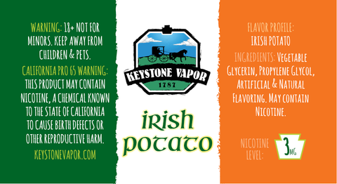 Irish Potato-Back by popular demand! - Keystone Vapor