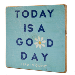 Today Is A Good Day Large Wooden Sign