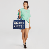 Good Vibes Tote-Ally Reusable Tote