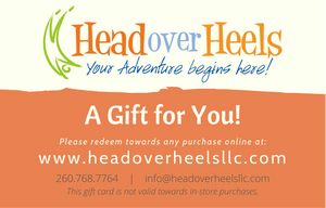 Head Over Heels gift card for purchases made online only at www.headoverheelsllc.com