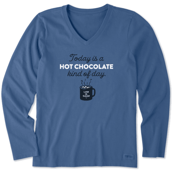 Women's Hot Chocolate Kind of Day Long Sleeve Crusher Vee