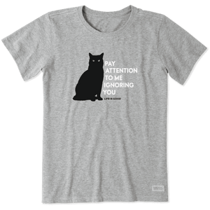 Women's Pay Attention Cat Crusher Tee