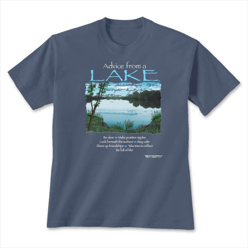 Advice from a lake on indigo blue short sleeve t-shirt. Be clear | Make positive ripples | Look beneath the surface | Stay calm | Shore up friendships | Take time to reflect | Be full of life!