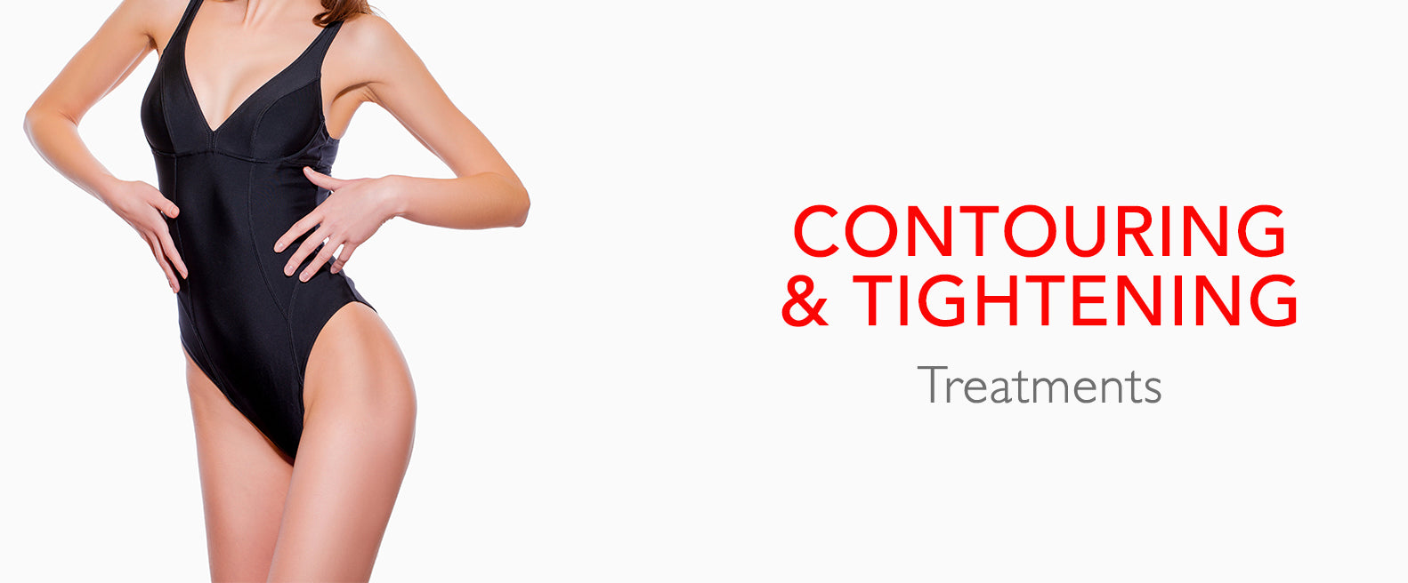 Body Contouring and Tightening