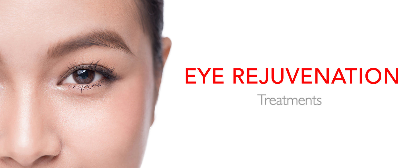 Eye Rejuvenation Treatments