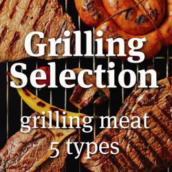 Grilling Selection