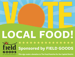 VOTE LOCAL FOOD Yard Sign