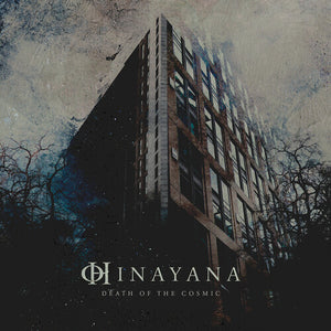 Hinayana ‎– Death Of The Cosmic