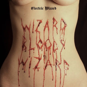 Electric Wizard ‎– Wizard Bloody Wizard (RED VINYL)