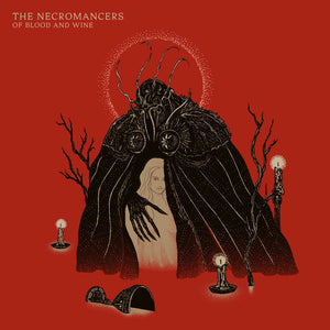 The Necromancers  ‎– Of Blood And Wine