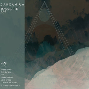 Garganjua ‎– Toward The Sun (SEAFOAM GREEN)