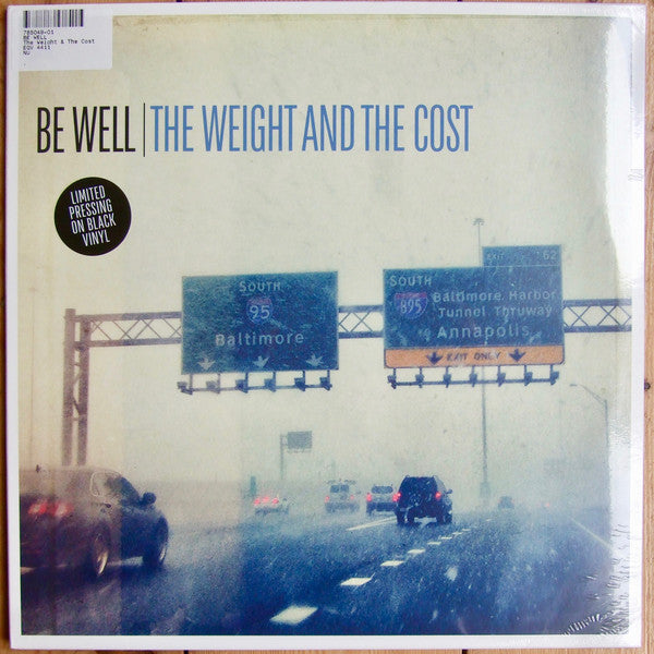Be Well ‎– The Weight And The Cost