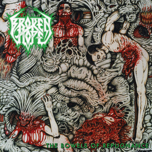Broken Hope ‎– The Bowels Of Repugnance