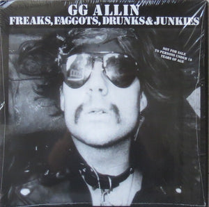 GG Allin ‎– Freaks, Faggots, Drunks & Junkies