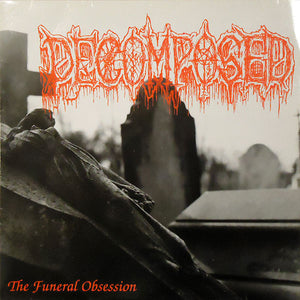 Decomposed ‎– The Funeral Obsession