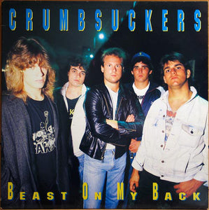 Crumbsuckers ‎– Beast On My Back