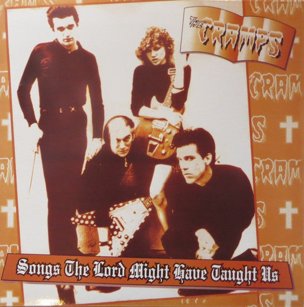 The Cramps ‎– Songs The Lord Might Have Taught Us