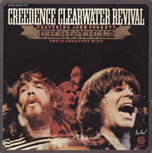 Creedence Clearwater Revival Featuring John Fogerty ‎– Chronicle (The 20 Greatest Hits)