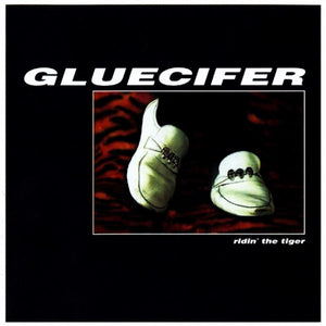 Gluecifer ‎– Ridin' The Tiger