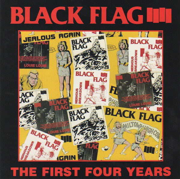 Black Flag ‎– The First Four Years