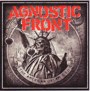 Agnostic Front ‎– The American Dream Died
