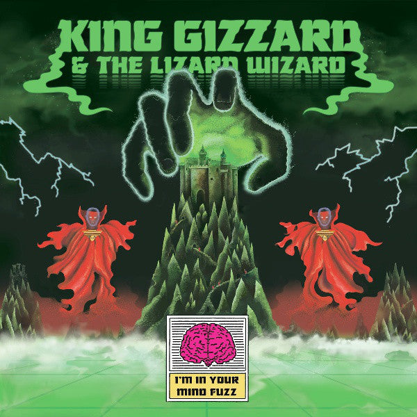 King Gizzard & The Lizard Wizard* ‎– I'm In Your Mind Fuzz