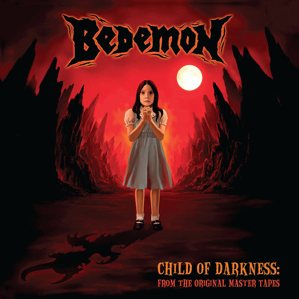 Bedemon ‎– Child Of Darkness - From The Original Master Tapes